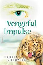 Vengeful Impulse af Robert Chadwick