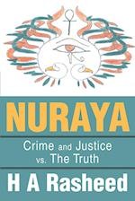 Nuraya:Crime and Justice vs. The Truth