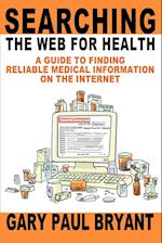 Searching the Web for Health