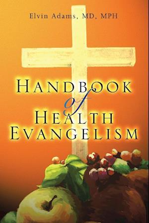 Handbook of Health Evangelism