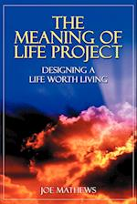 The Meaning of Life Project af Joe Mathews