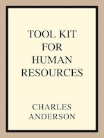 Tool Kit for Human Resources af Charles Anderson