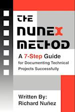 The NuneX Method:A 7-Step Guide for Documenting Technical Projects Successfully
