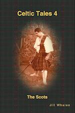Celtic Tales 4 The Scots