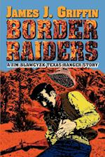 Border Raiders af James J. Griffin