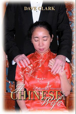 A Chinese Wife: An Arranged Marriage