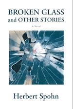 Broken Glass and Other Stories af Herbert Spohn