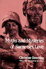 Myths and Mysteries of Same-Sex Love af Christine Downing