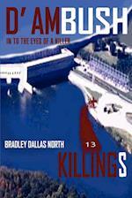 D' Ambush Killings:In to the Eyes of a Killer