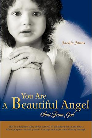 You Are A Beautiful Angel Sent From God