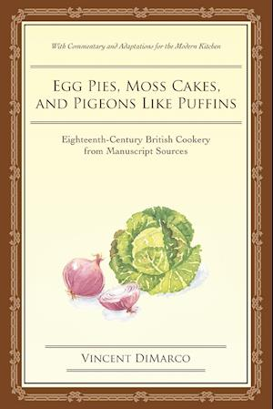 Egg Pies, Moss Cakes, and Pigeons Like Puffins