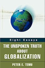 The Unspoken Truth about Globalization:Eight Essays