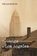 The Gangs of Los Angeles af William Dunn