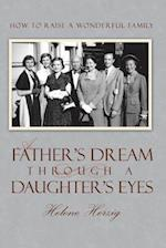 A Father's Dream Through a Daughter's Eyes
