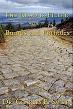 The Road Is Filled with Bumps and Potholes: Observations on the Christian Life