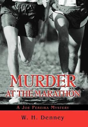 Murder at the Marathon:A Joe Pereira Mystery