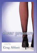 Sheer Pressure af Greg Abbott