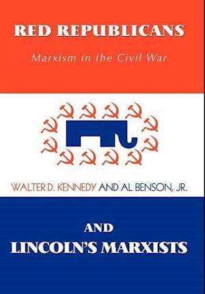 Red Republicans and Lincoln's Marxists