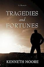 Tragedies and Fortunes:A Memoir af Kenneth Moore