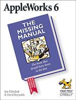 AppleWorks 6: the Missing Manual (Missing Manual)