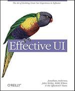 Effective UI af Robb Wilson, Jonathan Anderson, John McRee