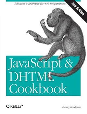 JavaScript and DHTML Cookbook
