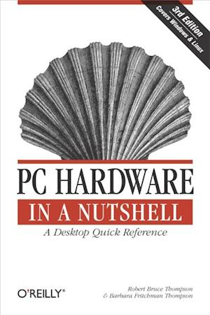 PC Hardware in a Nutshell