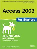 Access 2003 for Starters: The Missing Manual (Missing Manual)
