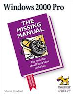 Windows 2000 Pro: The Missing Manual (Missing Manual)