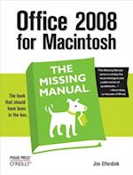 Office 2008 for Macintosh: The Missing Manual (Missing Manual)