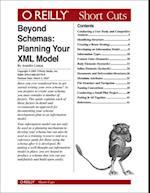 Beyond Schemas: Planning Your XML Model