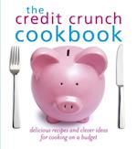 Credit Crunch Cookbook af Hamlyn
