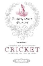 First, Last & Only: Cricket (Firsts Lasts and Onlys)