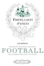 First, Last & Only: Football (Firsts Lasts and Onlys)
