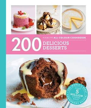 Hamlyn All Colour Cookbook 200: Delicious Desserts af Sara Lewis