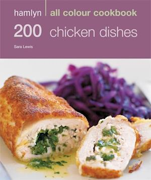 200 Chicken Dishes af Sara Lewis