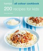 Hamlyn All Colour Cookbook: 200 Recipes for Kids (Hamlyn All Colour Cookbooks)