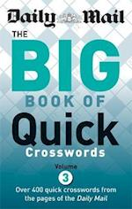 Daily Mail: Big Book of Quick Crosswords 3 (The Mail Puzzle Books, nr. 66)