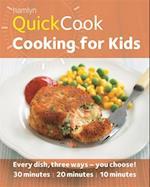 Hamlyn QuickCook: Cooking for Kids (Hamlyn Quickcook)