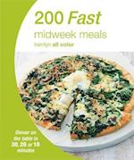200 Fast Midweek Meals (Hamlyn All Color)