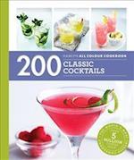 Hamlyn All Colour Cookery: 200 Classic Cocktails (Hamlyn All Colour Cookbook)