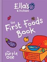 Ella's Kitchen: The First Foods Book (Ellas Kitchen)