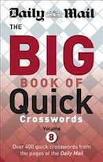 Daily Mail Big Book of Quick Crosswords (The Daily Mail Puzzle Books, nr. 2)