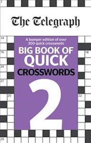 The Telegraph Big Book of Quick Crosswords 2