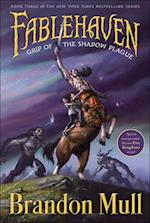 Grip of the Shadow Plague (Fablehaven, nr. 3)