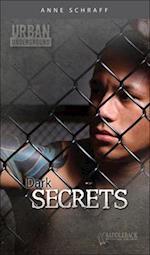 Dark Secrets af Anne Schraff