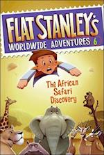 The African Safari Discovery (Flat Stanley's Worldwide Adventures, nr. 6)