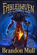 Keys to the Demon Prison (Fablehaven, nr. 5)