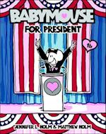 Babymouse for President (Babymouse Prebound, nr. 16)