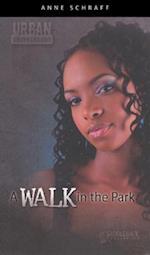 A Walk in the Park af Anne E. Schraff
